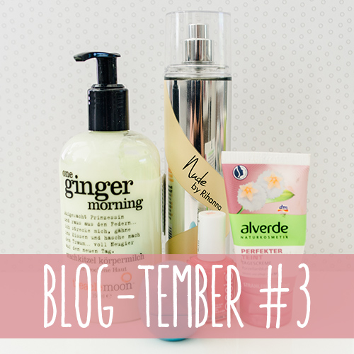 Blog-tember #3: 3x5 Sommer-Favoriten